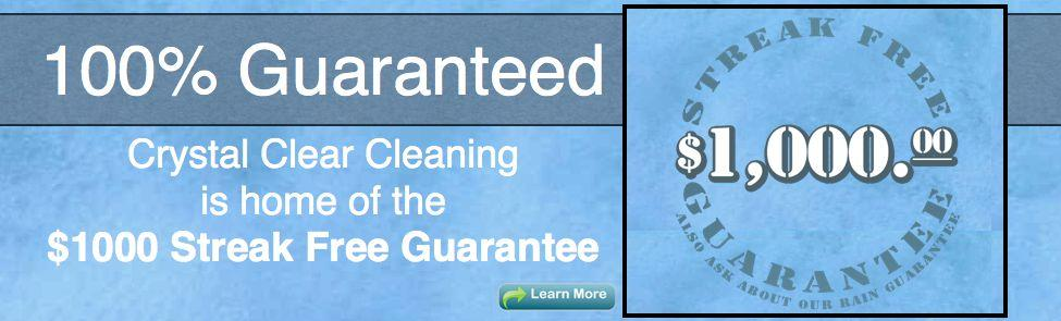 Streak Free Window Cleaning Guarantee